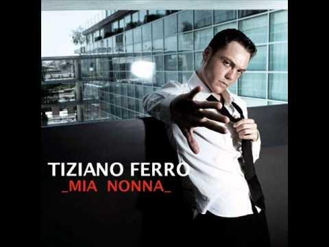 Tiziano Ferro - Mia Nonna