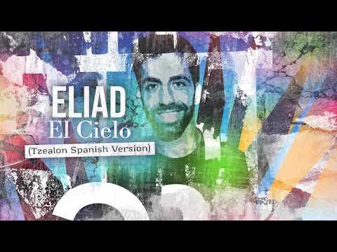 Eliad - El Cielo (Tzealon Spanish Version)