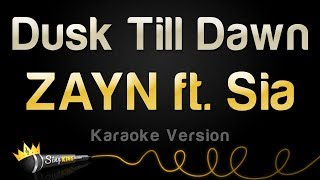 download lagu Zayn, Sia - Dusk Till Dawn Karaoke Version gratis