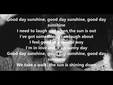 Good Day Sunshine with lyrics