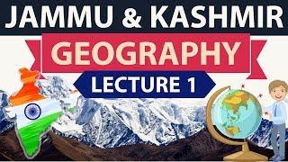 Geography of Jammu and Kashmir - Lecture 1 - Important Static GK for KAS JKPSC JKSSC JKSSB exams
