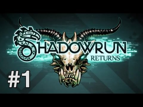 Force Plays - Shadowrun Returns (#1: You Been Drinking?)