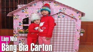❤HI KIDS❤ LÀM NHÀ BẰNG BÌA CARTON CHO BÉ # Make House With Carton Cover for Baby