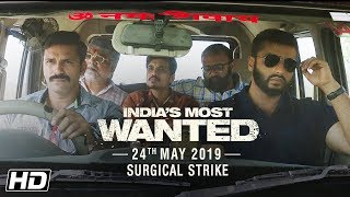 India's Most Wanted | Surgical Strike | Arjun Kapoor | Raj Kumar Gupta | 24th May