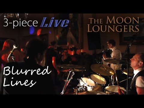 The Moon Loungers - Blurred Lines