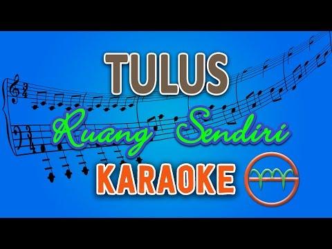 download lagu TULUS - Ruang Sendiri (Karaoke Lirik Chord) by GMusic gratis