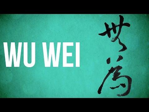 EASTERN PHILOSOPHY: Wu Wei