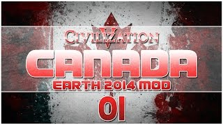 Civilization V - Earth 2014 Mod as Canada - Episode 1 ...Oh Canada!...