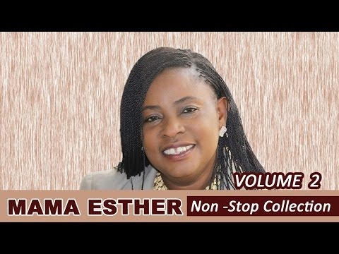 Mama Esther Nonstop Collection Vol. 2