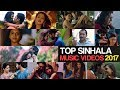 Top Sinhala Music Videos 2017