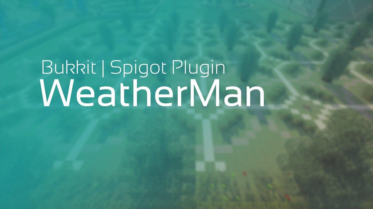 [Plugins][1.9] WeatherMan -  Редактор биомов, репопулятор территорий