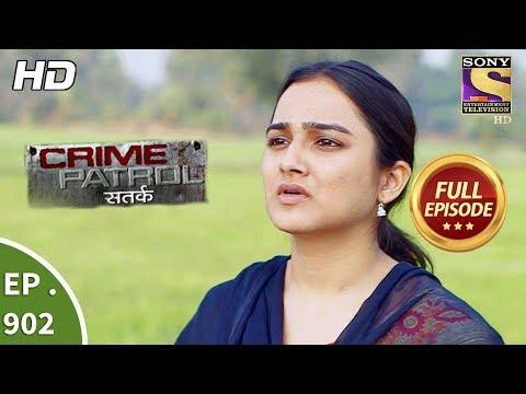 Crime Patrol Satark - Ep 902 - Full Episode - 10th March, 2018 thumbnail