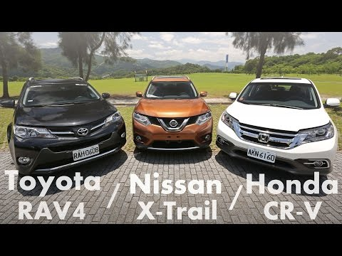 各有千秋 Toyota RAV4  vs Nissan X-Trail vs Honda CR-V | SUV集評
