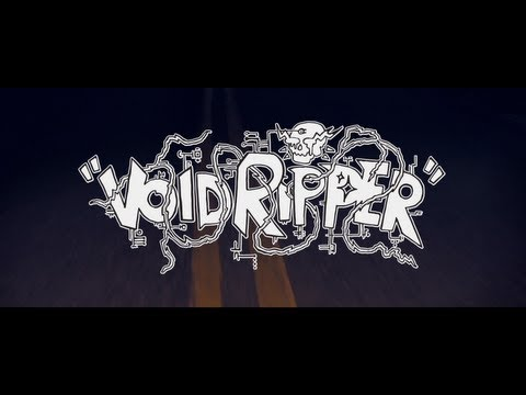 Void Ripper (Official music video)