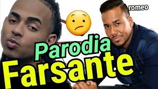 El Farsante Remix Parodia Ozuna Ft Romeo Santos
