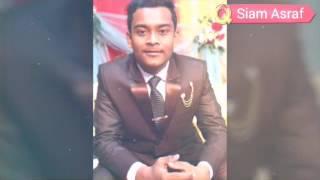 Siam Asraf ar new video  Maahi Ve song 2107