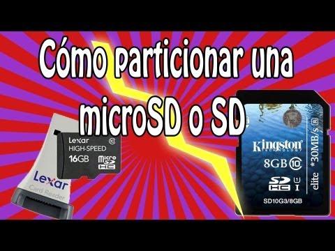 Cómo particionar tarjeta SD o microSD