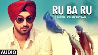 Rubaru: Diljit Dosanjh | Punjabi Audio Song | Yo Yo Honey Singh | The Next Level | T-Series