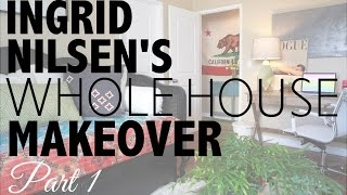 Home Makeover with Ingrid Nilsen | Part 1