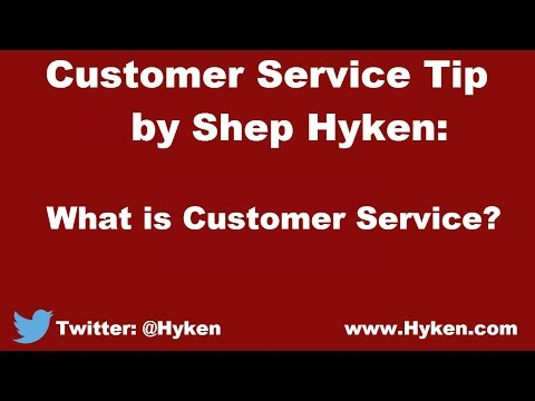 Customer Service Speaker Tip: What is Customer Service?
