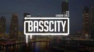Shadow Child - 23