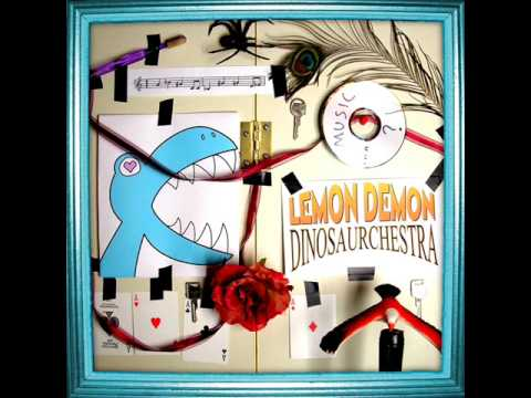 Lemon Demon - Stick Stickly