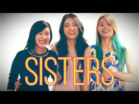 Having A Sister: Then Vs. Now video