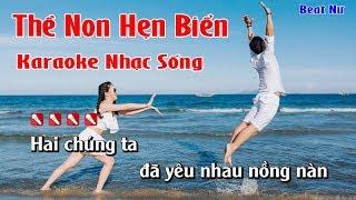Karaoke Nhạc Sống Thề Non Hẹn Biển Hay Nhất - Beat Nữ