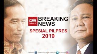 Breaking News! Jelang Penetapan Capres-Cawapres ; Spesial Pilpres 2019