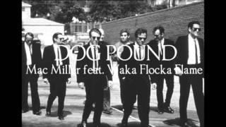 Watch Mac Miller Dog Pound Ft Waka Flocka video