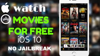 Watch MOVIES on iOS 10 FOR FREE , No Jailbreak