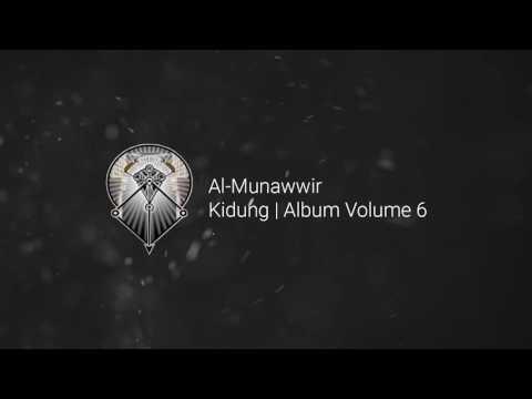 AL MUNAWWIR : KIDUNG - ALBUM 6