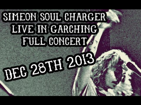 Simeon Soul Charger Unplugged in Garching, Germany (Full Concert) December 28, 2013