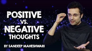 Download Positive vs. Negative Thoughts - By Sandeep Maheshwari I Hindi 3Gp Mp4