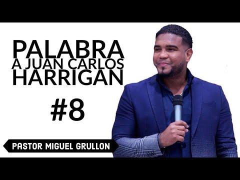 JUAN CARLOS HARRIGAN DIOS LE DA UNA PALABRA PROFETICA A TRAVES DEL EVG MIGUEL GRULLON