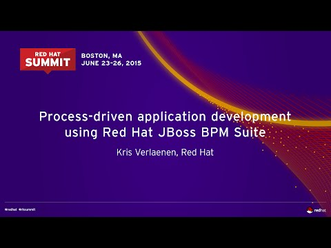 Process-driven application development using Red Hat JBoss BPM Suite - 2015 Red Hat Summit