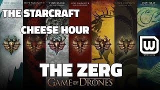 The Starcraft Cheese Hour Vol. 7 - The Creepiest Zerg