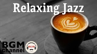 Relaxing Jazz & Bossa Nova Lounge - Cozy Cafe Music - Background Instrumental Smooth Jazz
