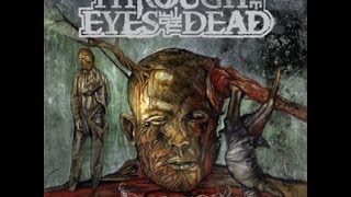 Watch Through The Eyes Of The Dead Malice video