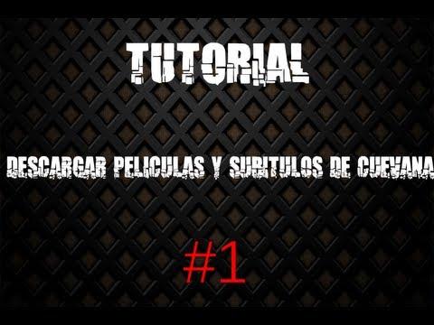 Tutorial | Como descargar peliculas en Cuevana y subtitulos