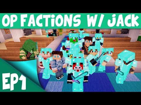 Minecraft OP Factions Server EP1 w Jack RAIDED ALREADY Minecraft OP Factions Lets Play