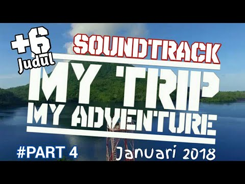 6 Judul Soundtrack MTMA Paling Sering Diputar #Januari 2018 - PART 4