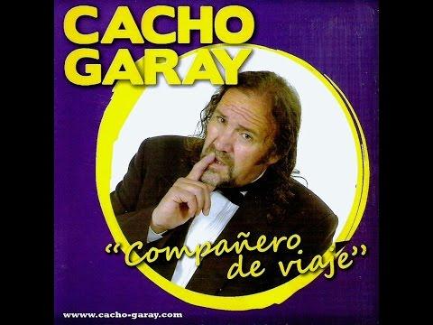 Cacho Garay - Compañero de viaje