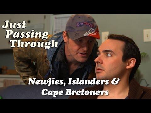 Newfies, Islanders & Cape Bretoners