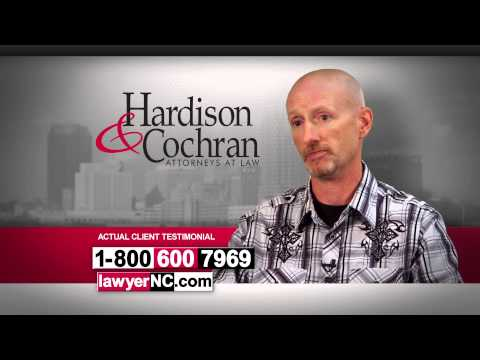 North Carolina Workers' Compensation - Hardison & Cochran Client Testimonial