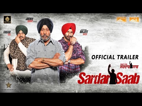 Sardar Saab | Official Trailer | Jackie Shroff, Guggu Gill, Daljeet Kalsi | Releasing 16th Dec 2016