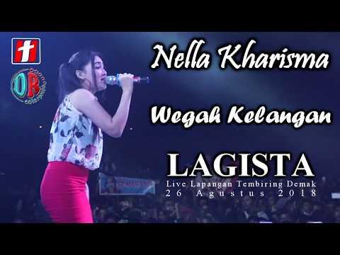Download Nella Kharisma - Wegah Kelangan - LAGISTA live Demak 2018 Mp4 baru