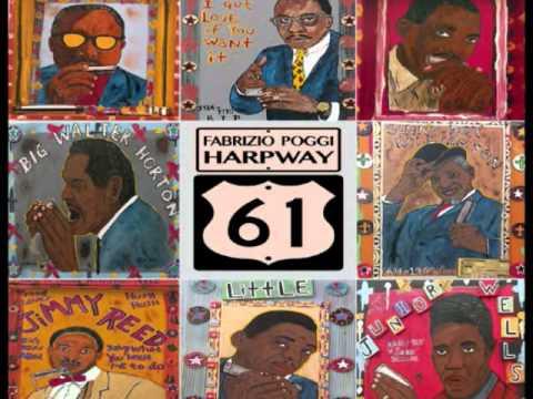 FABRIZIO POGGI - HARPWAY 61 released by The Blues Foundation