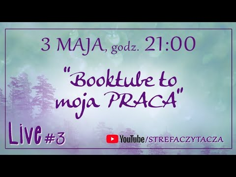 LIVE: Booktube To Moja Praca, Czyli Zarabianie Na YouTube | Strefa Czytacza