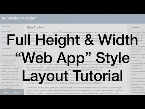 "Full Height and Width ""Web App"" Style Layout Tutorial"